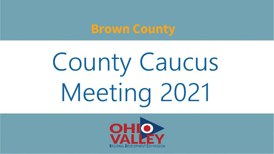 Brown County Caucus Meeting 2021