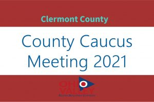OVRDC Clermont County Second Round Caucus Meeting