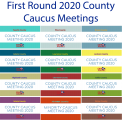 First Round 2020 County Caucus Meetings Begin