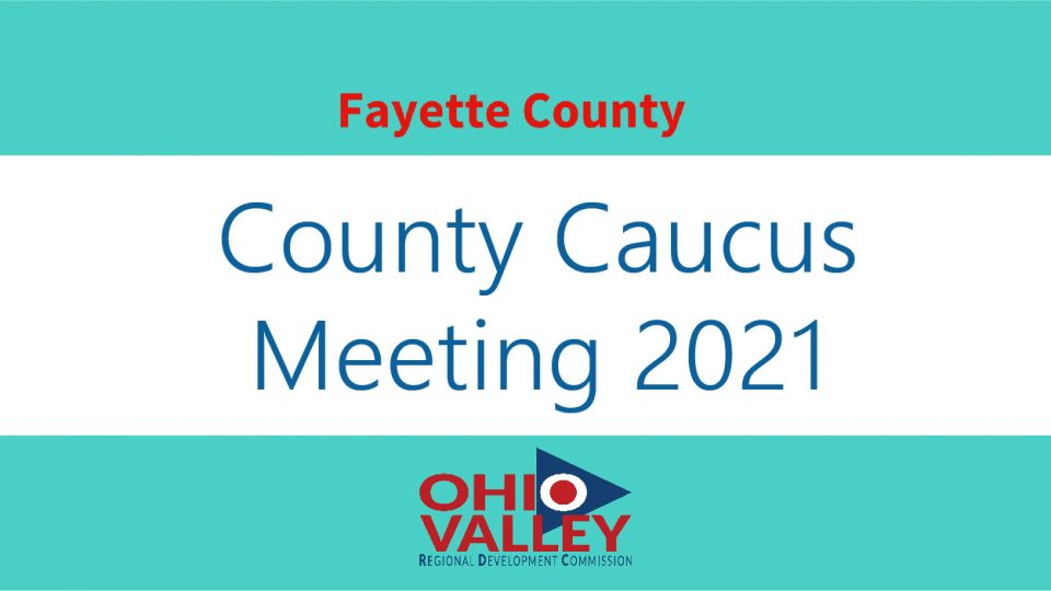Fayette County Caucus Meeting 2021