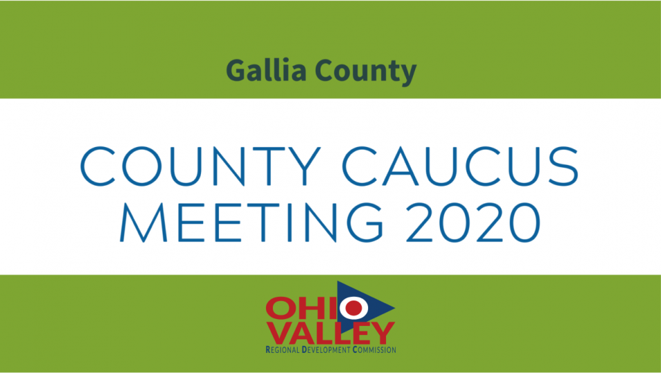 Gallia County Second Round County Caucus Meeting