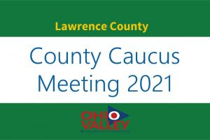Lawrence County Second Round Caucus Meeting
