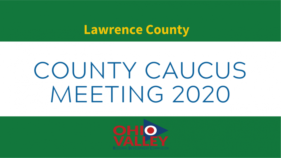 Lawrence County Second Round County Caucus Meeting