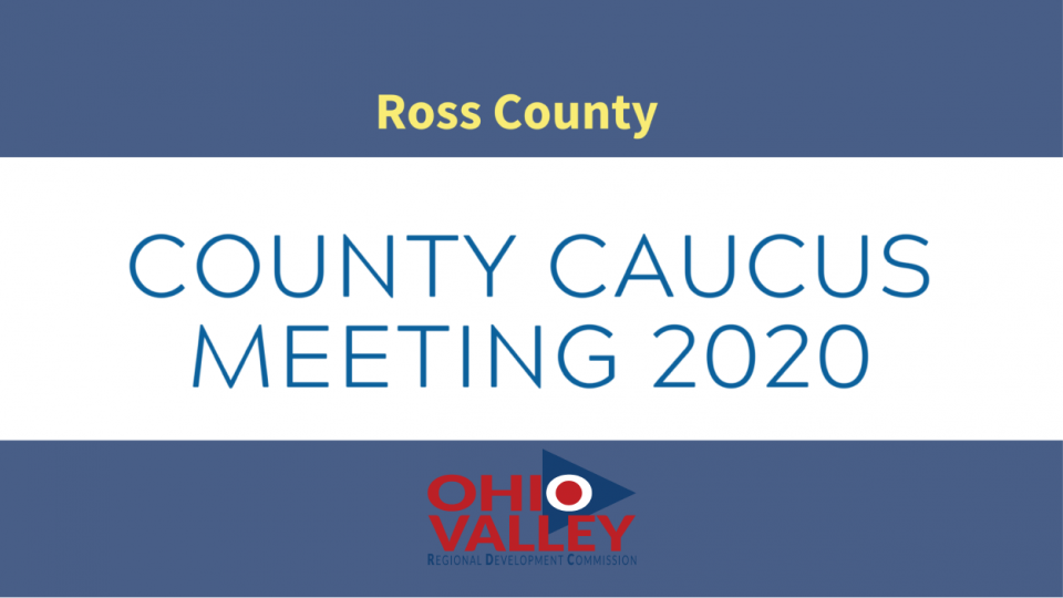 Ross County Second Round County Caucus Meeting