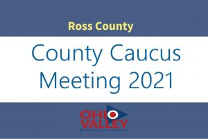 Ross County Second Round Caucus Meeting