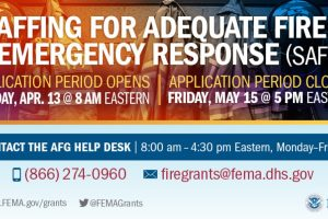 Apply Now: FY 2019 Funding for Staffing Adequate Fire & Emergency Response (SAFER)