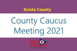 OVRDC Scioto County Second Round Caucus Meeting