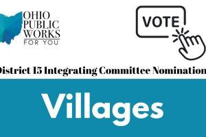 OPWC's District 15 Integrating Committee Nomination Ballot – Village Representative
