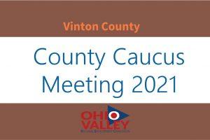 Vinton County Second Round Caucus Meeting