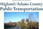 NEWS RELEASE: Historic First for Highland County and Adams County – ODOT Grant Award will Establish Public Transportation Routes